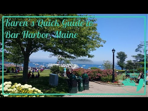 Karen's Quick Guide to Bar Harbor, Maine