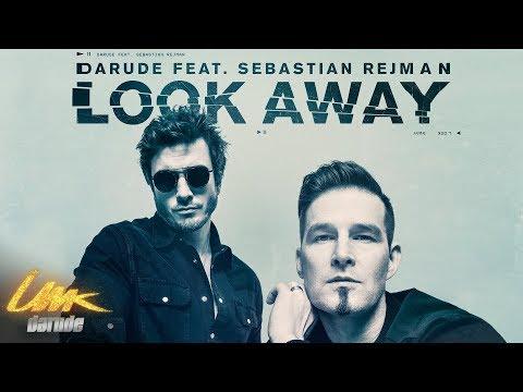 Darude feat. Sebastian Rejman: Look Away, virallinen musiikkivideo