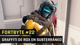 Fortbyte 22 in Fortnite - Graffiti with Rox skin in underpass