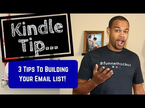 How To Build Your Email List Kindle Publishing | Kindle Tip Series | Kindle Publishing 2017