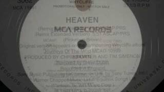 WHYCLIFFE / HEAVEN (REMIX RADIO REMIX)