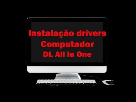 Instalacao Drivers Computador Dl All In One Youtube