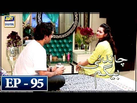 Chandni Begum - Episode 95 - 1st March 2018 - ARY Digital Drama