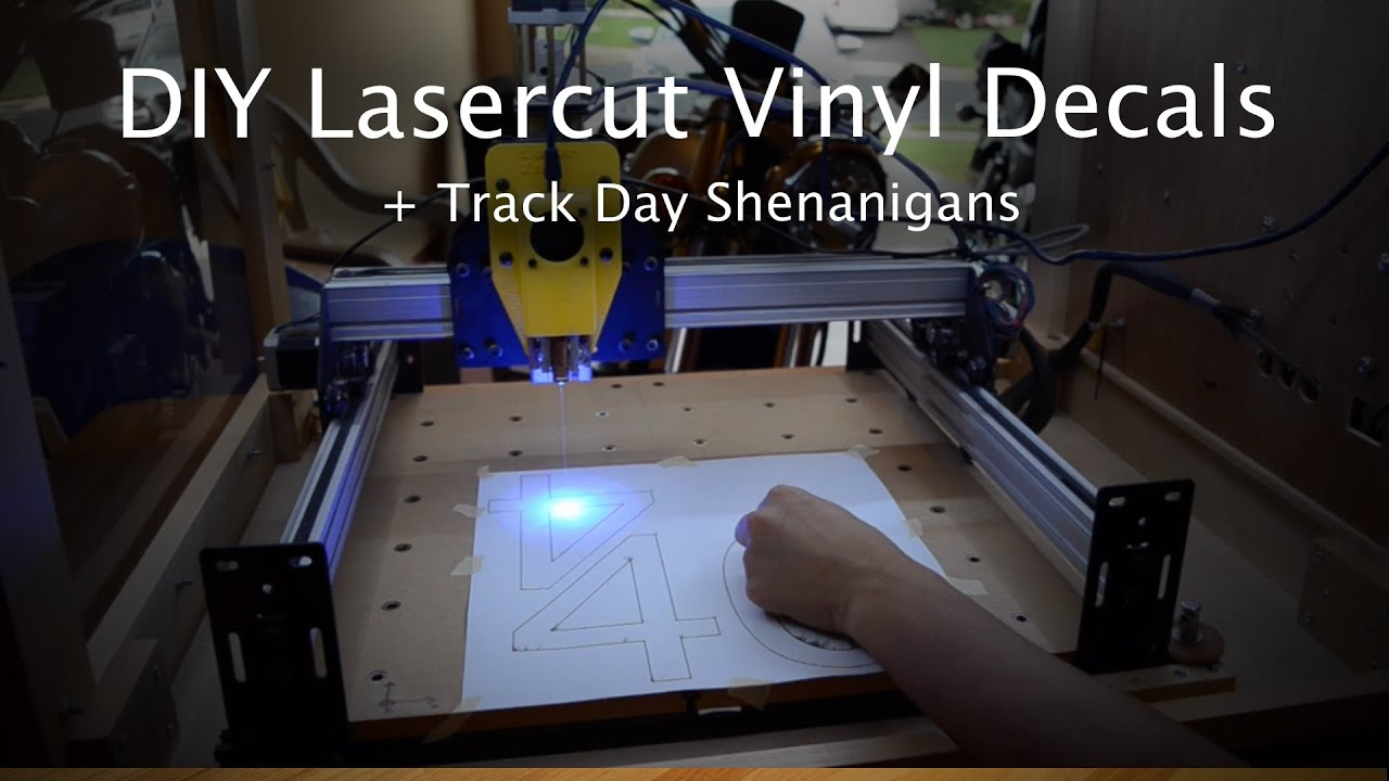 Uncategorized Diy Vinyl Stickers diy laser cut decals shapeoko project 40 youtube