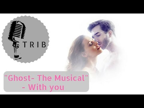 """With you from """"Ghost- The Musical"""" (Instrumental Piano & Strings Version) KARAOKE"""
