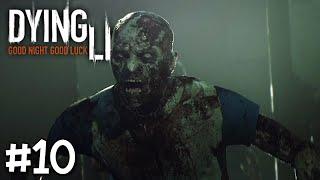 Dying Light - Part 10 - ต้องมาอ้อนไกลเป็นโยชน์