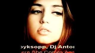 Royksopp, Dj Antonio – Here She Comes Again (Buddha Bar HitUp Mix)
