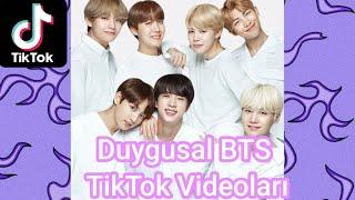 BTS (방탄 소년단) DUYGUSAL TİK TOK VİDEOLARI (ARMY isen bu videoda kesin salya sümük olacan)