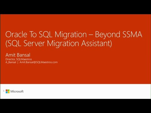 Oracle to SQL migration - beyond SQL Server Migration Assistant (SSMA)   - BRK3356