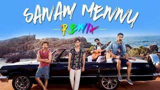 Sanam Mennu (Remix) | Sanam