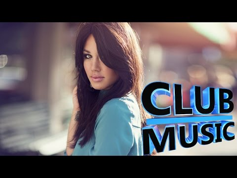 New Best Club Dance House Music Megamix 2015 – CLUB MUSIC