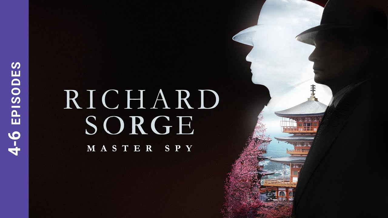 Download RICHARD SORGE. MASTER SPY. Episodes 4-6. Russian TV Series. Wartime Drama. English Subtitles