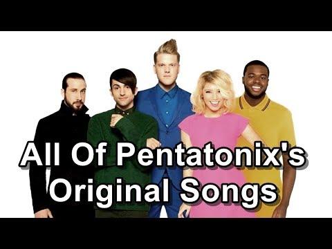 All Of Pentatonixs Original Songs
