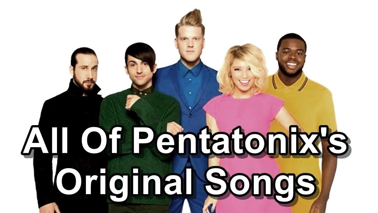 All Of Pentatonix's Original Songs