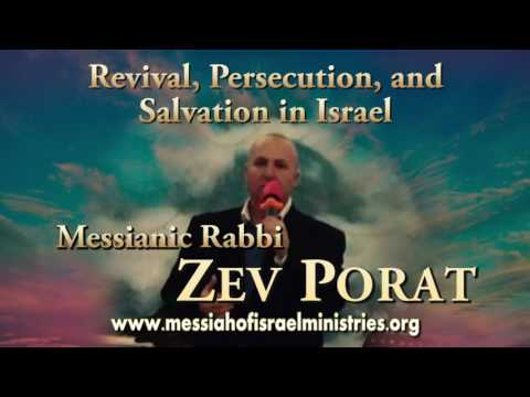 "Radio: ""Revival, Persecution, and Salvation in Israel"" with Messianic Rabbi Zev Porat"