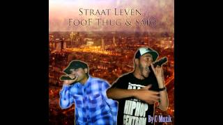 Straat Leven - FooF Thug & Sato by C-Muzik