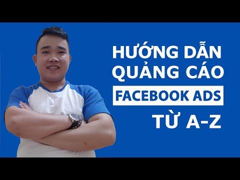 Hướng dẫn chạy quảng cáo Facebook Ads hiệu quả từ A-Z - FACEBOOOK ADS 2020