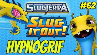 Slugterra Slug it Out! #62 Hypnogrif | NEW SLUG (Slug Seeker)