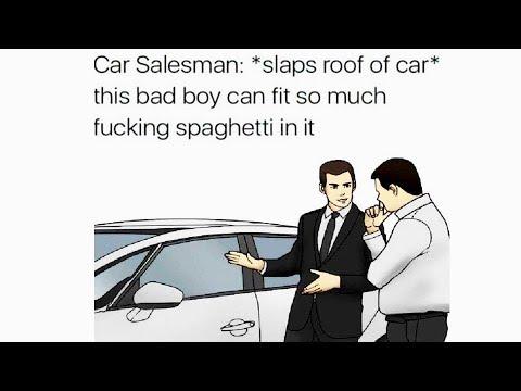 Car Salesman Slaps Memes Youtube