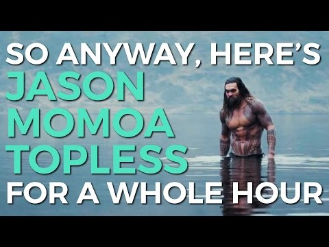 Topless Jason Momoa's Aquaman On Loop for a Whole Hour Holy F*ck