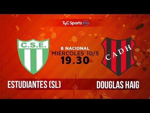 Primera B Nacional: Estudiantes de San Luis vs. Douglas Haig | #BNacionalenTyC