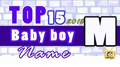 Baby Boy Names Start With M, 2018 's Top15, Unique Baby Names 2018