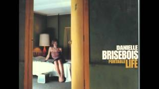 Watch Danielle Brisebois If I Died Tonight Youd Have To Think Of Me video