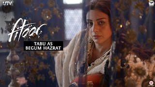 Tabu as Begum Hazrat | Fitoor | Behind The Scenes | In Cinemas Feb 12