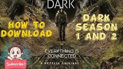 How to download dark season 1 and season 2