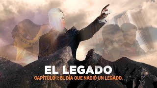 EL LEGADO | Capítulo 1: El día que nació un legado | Luis Donaldo Colosio Riojas