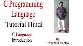 C Programming Language Tutorial Hindi 1 C Language Introduction
