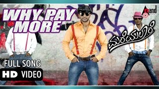 Mareyalaare | Why Pay More | Full HD Video | Feat Thandav, Pavithra Belliapa | New Kannada Songs