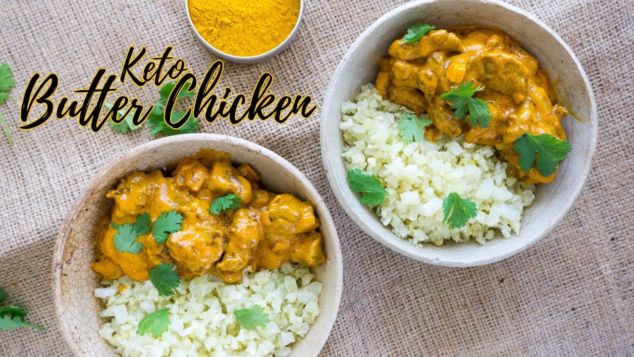 Keto butter chicken low carb indian recipe youtube keto butter chicken low carb indian recipe forumfinder Choice Image