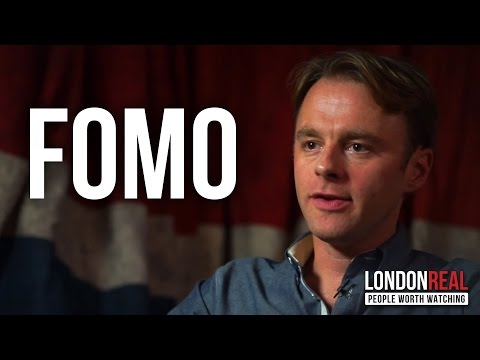 THE FEAR OF MISSING OUT (FOMO) - Patrick McGinnis on London Real