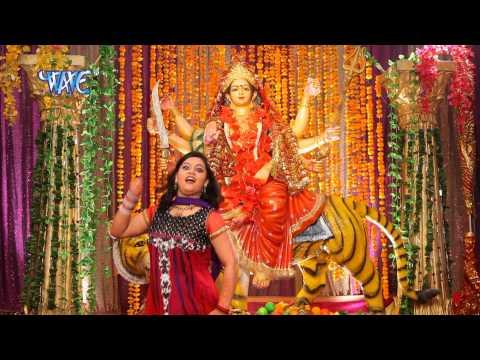 Aa Gaili Maiya Sherawali - Jai Maa Jagdambe - Anu Dubey - Bhojpuri Devi Geet - Bhajan Song 2015