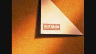 Outside - The Plan
