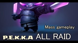 Clash of Clans -  фан атака 8 pekka!!! PEKKA RAID  Mass gameplay!!!