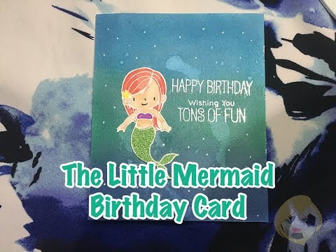 The Little Mermaid Birthday Card | Water Background | White Embossing | Cardmaking With Me
