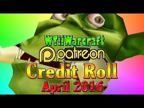 Warcraft 3 - Patron Credit Roll | April 2016