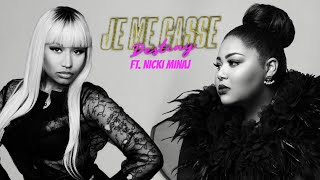 Destiny - Je Me Casse ft. Nicki Minaj
