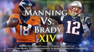Tom Brady's Greatest Comeback (Pre-Superbowl 51)