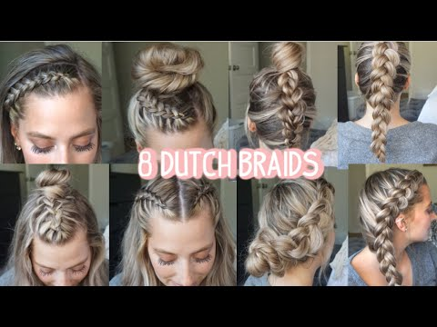 8 DUTCH BRAID HAIRSTYLES YOU NEED TO TRY!