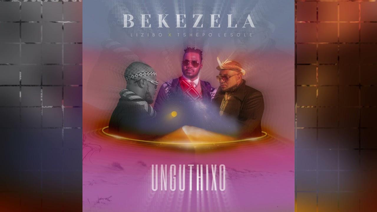 Download Bekezela - Unguthixo ft. Lizibo & Tshepo Lesole (Official Audio)