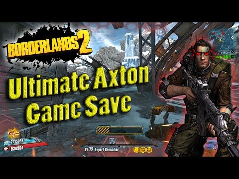 Borderlands 2 | My OP8 Ultimate Axton Game Save