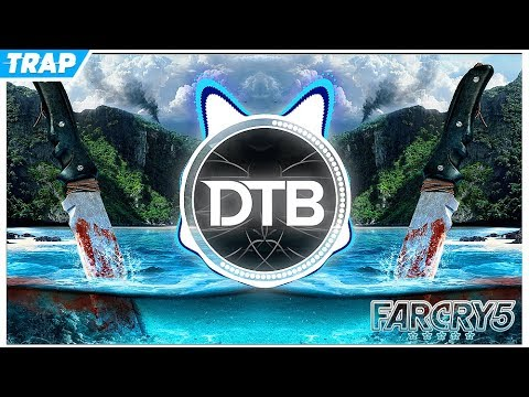 FAR CRY 5 Theme Song (P3RRY Trap Remix)