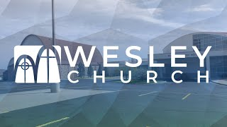 Wesley Church Re-opening video
