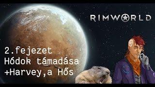 Rimworld Let's Play #2 (Magyar kommentárral)