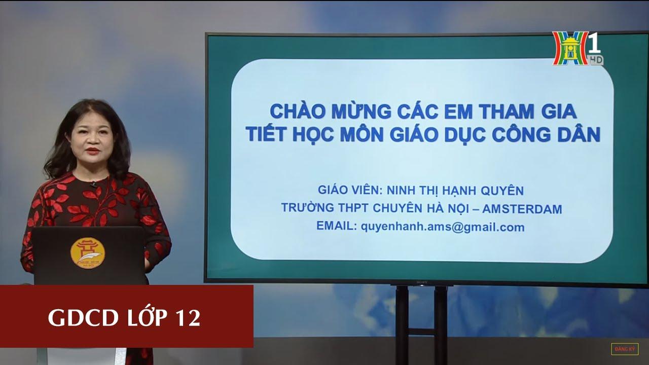 MÔN GDCD – LỚP 12 | LUYỆN ĐỀ THI THPT 2020 | 16H00 NGÀY 28.04.2020 | HANOITV