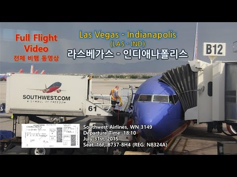 Las Vegas to Indianapolis (라스베가스-인디애나폴리스), Southwest (WN3149), Full Flight Video (전 비행영상)