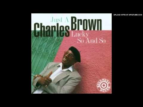 Charles Brown   I Won' t Cry Anymore